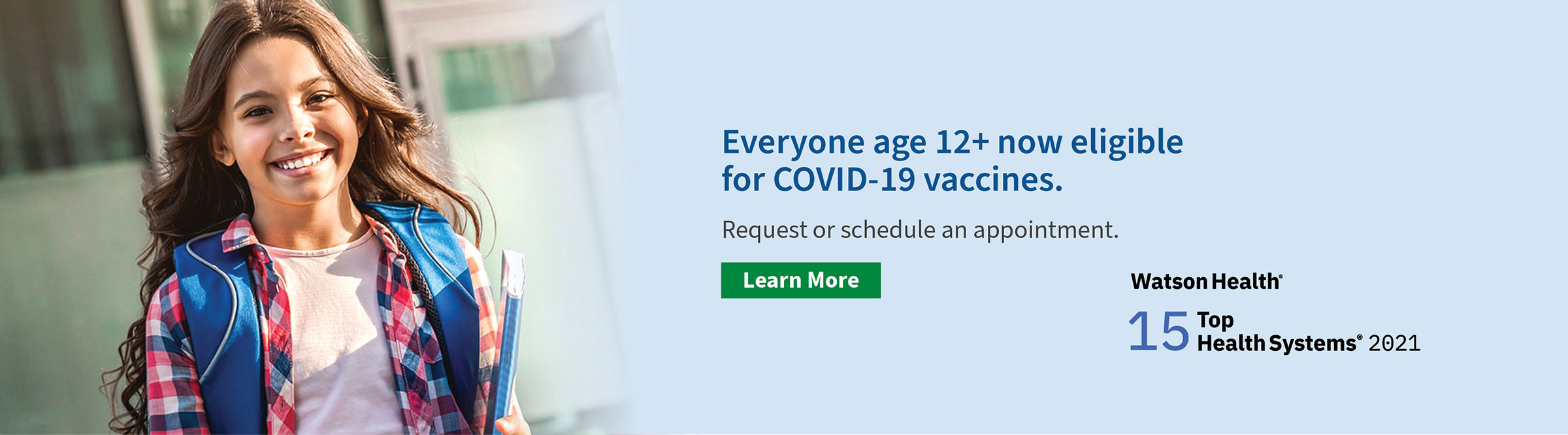 Everyone age 12+ now eligible for COVID-19 vaccines.